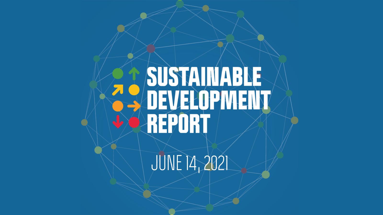 เอกสาร Press Release |  รายงานการพัฒนาที่ยั่งยืน (Sustainable Development Report: SDR) ประจำปี 2021