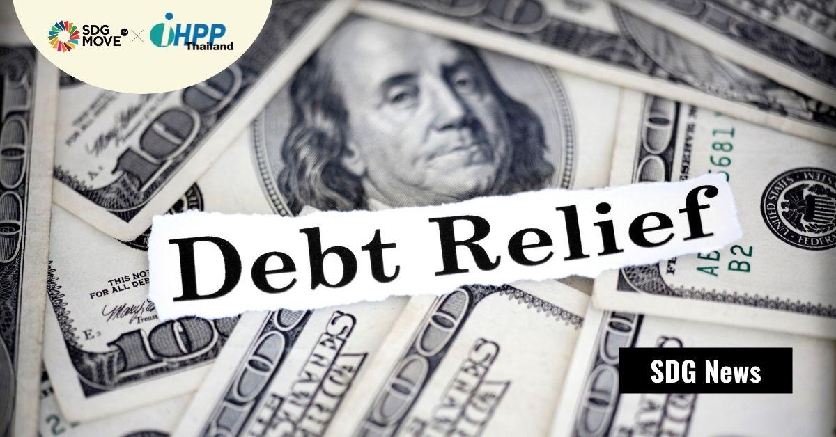 Build Back Better ที่ครอบคลุมและยั่งยืนในประเทศซีกโลกใต้เริ่มได้ด้วยการผ่อนปรนการชำระหนี้