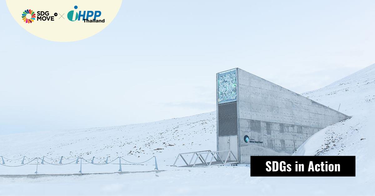Svalbard Global Seed Vault อุโมงค์นิรภัยเมล็ดพันธุ์ ปราการสุดท้ายของความมั่นคงทางอาหารของมนุษยชาติ